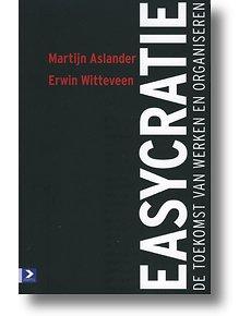 Easycratie door Martijn Aslander, Erwin Witteveen (Boek) - ISBN 9789052617022 - Managementboek.nl