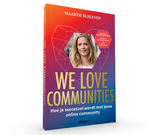 Maartje Blijleven We love communities